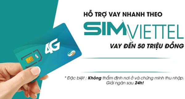 Vay tiền bằng SIM Viettel, khoản vay KHỦNG, lãi suất linh hoạt